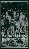 Metropolitan Desegregation  by  Robert Green