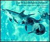 The Wild Dolphin Project: long-term research of Atlantic spotted dolphins in the Bahamas  by  Denise L. Herzing
