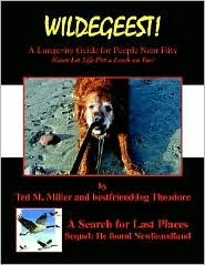 Wildegeest a Search for Last Places - Sequel  by  Ted M. Miller
