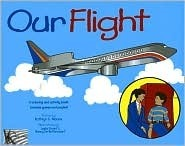 Our Flight: A Coloring And Activity Book. Includes Games And Puzzles  by  Kathryn C. Moore