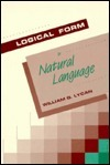 Logical Form In Natural Language  by  William G. Lycan