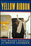 Yellow Ribbon  by  L. Bruce Laingen