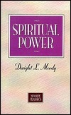 Spiritual Power  by  D.L. Moody