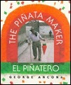 The Piñata Maker/El piñatero  by  George Ancona