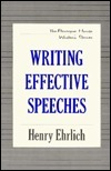 Writing Effective Speeches  by  Henry Ehrlich