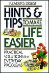 Hints & tips to make life easier Readers Digest Association
