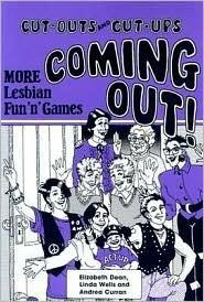 Coming Out!: More Lesbian Funngames Elizabeth Dean