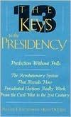 Thirteen Keys to the Presidency  by  Lichtman