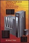Computerized Building Energy Simulation Handbook  by  James P. Waltz