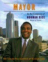 Mayor: In the Company of Norm Rice, Mayor of Seattle  by  Richard Sobol