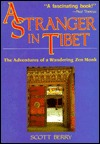 Monks, Spies, And A Soldier Of Fortune: The Japanese In Tibet  by  Scott Berry
