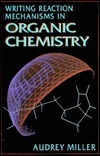Writing Reaction Mechanisms In Organic Chemistry Audrey Miller