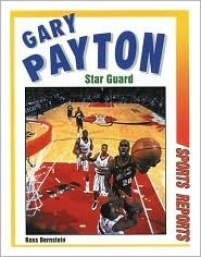 Gary Payton: Star Guard  by  Ross Bernstein