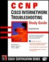 Cisco Internetwork Troubleshooting Study Guide [With CD-ROM] Cormac S. Long