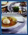 Let My People Eat!: Passover Seders Made Simple Zell Schulman