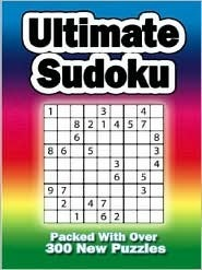 Ultimate Sudoku (Packed With Over 300 New Puzzles) Sonya Newland