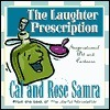 The Laughter Prescription (The Holy Humor Series) Cal Samra