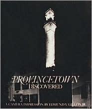 Provincetown Discovered Edmund Vincent Gillon