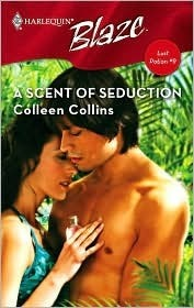 A Scent Of Seduction Colleen Collins