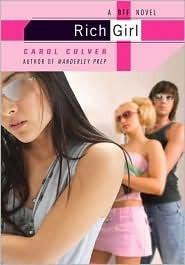 Rich Girl: A BFF Novel  by  Carol Culver