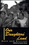 Our Daughters Land: Past and Present  by  Sandra Betts