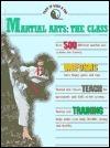 Martial Arts: The Class Bryant Lloyd