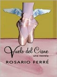 Vuelo Del Cisne  by  Rosario Ferré