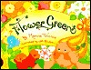 Flower Green: A Flower for All Seasons  by  Marcia Trimble