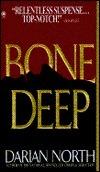 Bone Deep  by  Darian North
