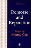 Remorse and Reparation  by  Murray Cox