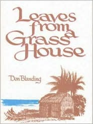 Leaves from a Grass House Don Blanding