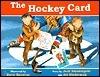 Hockey Card, The  by  Jack Siemiatycki