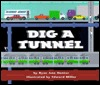 Dig a Tunnel  by  Edward      Miller