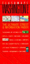 Flashmaps Washington D.C.: The Ultimate Street & Information Finder  by  Robert T. Blake
