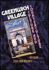 Greenwich Village: Culture and Counterculture  by  Leslie Cohen Berlowitz