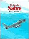 The Canadair Sabre Larry Milberry
