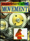 Experiment With Movement  by  Brian Murphy