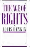 The Age Of Rights Louis Henkin