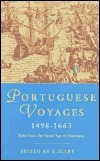 Phoenix: Portuguese Voyages 1498-1663: Tales from the Great Age of Discovery C.D. Ley