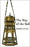 The Way of the Sufi Idries Shah