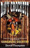 Comanche Country (Davy Crockett, #6) David   Robbins