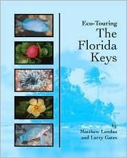 Ecotouring the Florida Keys Matthew Landau