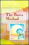 The Bates Methods  by  Peter Mansfield