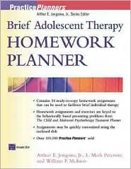 Brief Adolescent Therapy Homework Planner [With Disk]  by  Arthur E. Jongsma Jr.