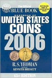 2006 Handbook of U.s. Coins Blue: With Premium List R.S. Yeoman