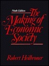 The Making Of Economic Society  by  Robert L. Heilbroner