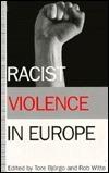 Racist Violence in Europe Tore Bjørgo
