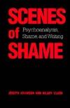 Scenes Of Shame: Psychoanalysis, Shame, And Writing  by  Joseph Adamson