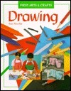 Drawing (First Arts And Crafts Series) Sue Stocks