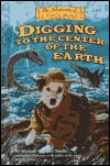 Digging To The Center Of The Earth Michael Anthony Steele
